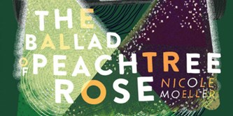 The Ballad of Peachtree Rose