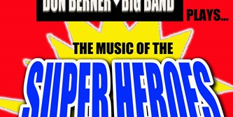 The Music of the Super Heroes!