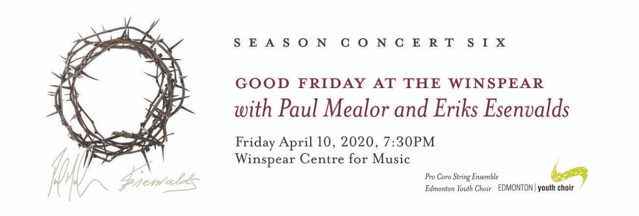 Good Friday at the Winspear 2020