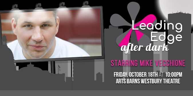 Edmonton Comedy Festival: Leading Edge After Dark Gala starring Mike Vecchione