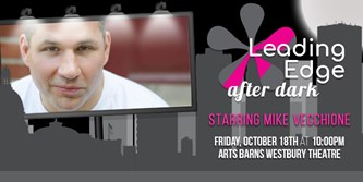 Leading Edge After Dark Gala starring Mike Vecchione